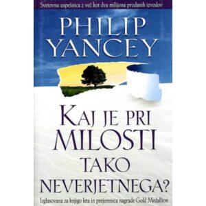 Dobra knjiga - Kaj je pri milosti tako neverjetnega - Philip Yancey, Noella