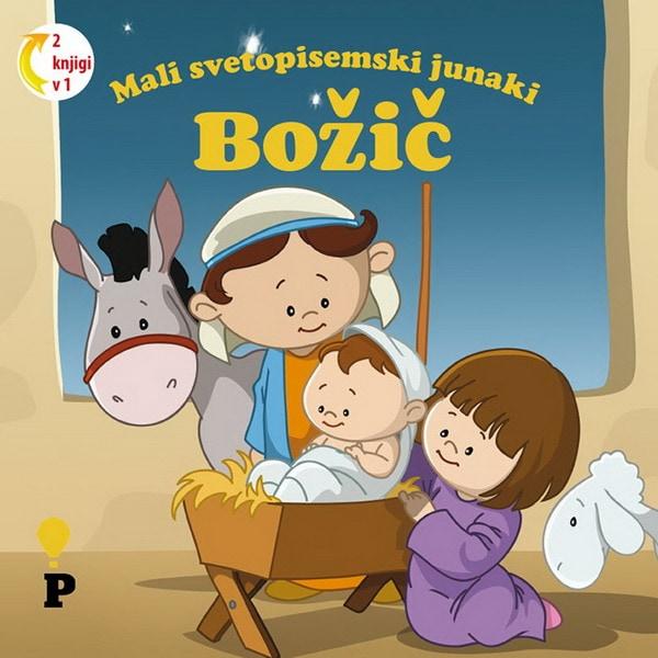 Dobra knjiga - Božič - Mali svetopisemski junaki - otroške knjige, Podvig