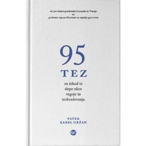 Dobra knjiga - Sanje - 95 tez za izhod iz slepe ulice izobrazevanja in vzgoje