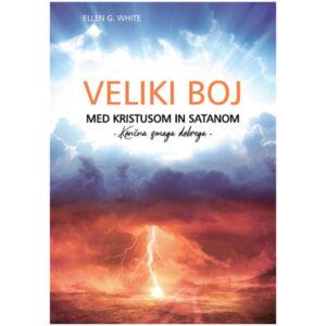 Veliki boj med Kristusom in satanom - končna zmaga dobrega - dobra knjiga