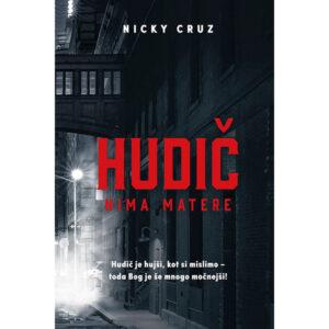 Dobra knjiga Hudic nima matere Nicky Cruz