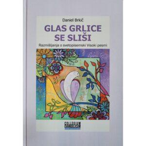 Dobra knjiga - Glas grlice se sliši - Daniel Brkič